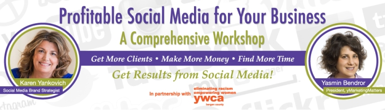 "Banner promoting the workshop, ""Profitable Social Media for Your Business."""